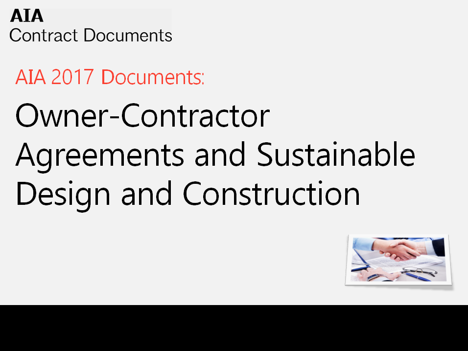 Owner Contractor Agreements And Sustainable Design And Construction